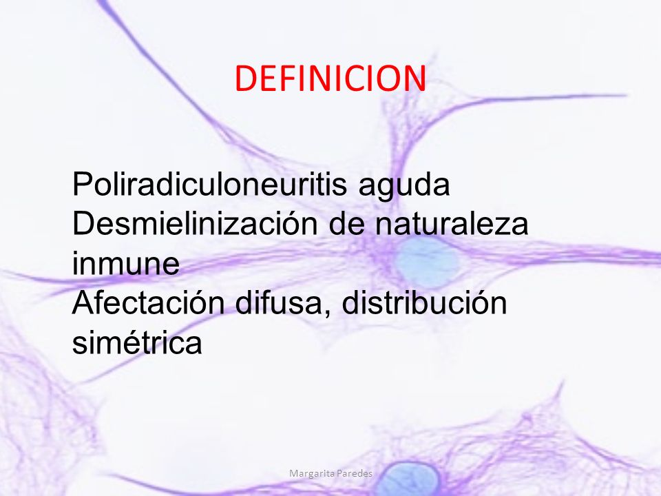 DEFINICION Poliradiculoneuritis aguda