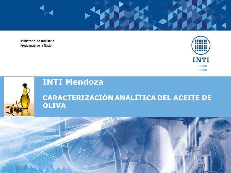 INTI Mendoza CARACTERIZACIÓN ANALÍTICA DEL ACEITE DE OLIVA