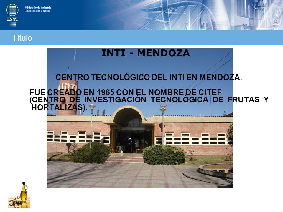 CENTRO TECNOLÓGICO DEL INTI EN MENDOZA.