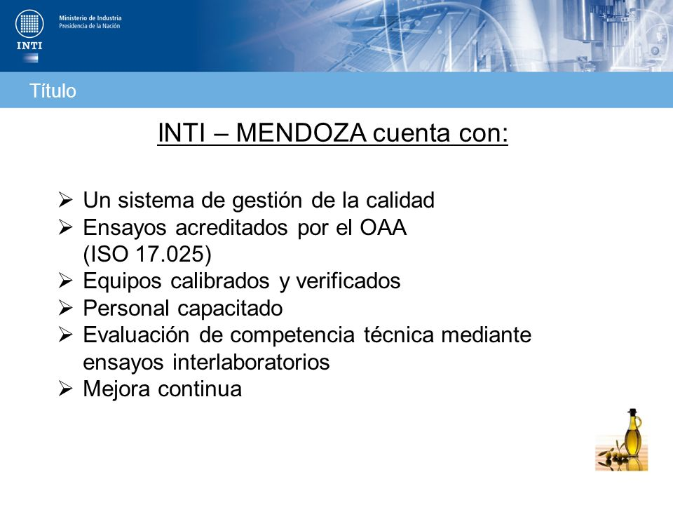 INTI – MENDOZA cuenta con: