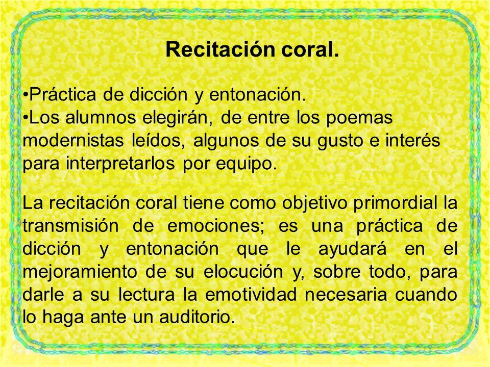 Recitación coral. Práctica de dicción y entonación.