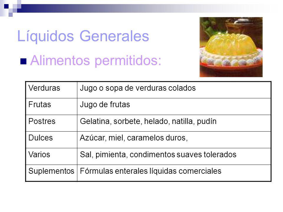 Líquidos Generales Alimentos permitidos: Verduras