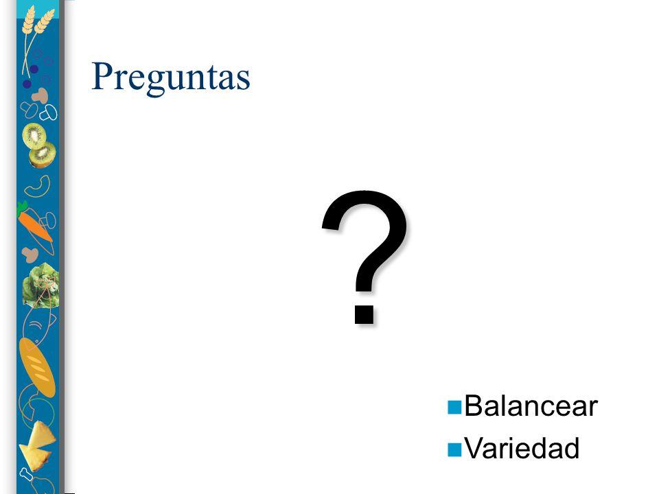 Preguntas Balancear Variedad