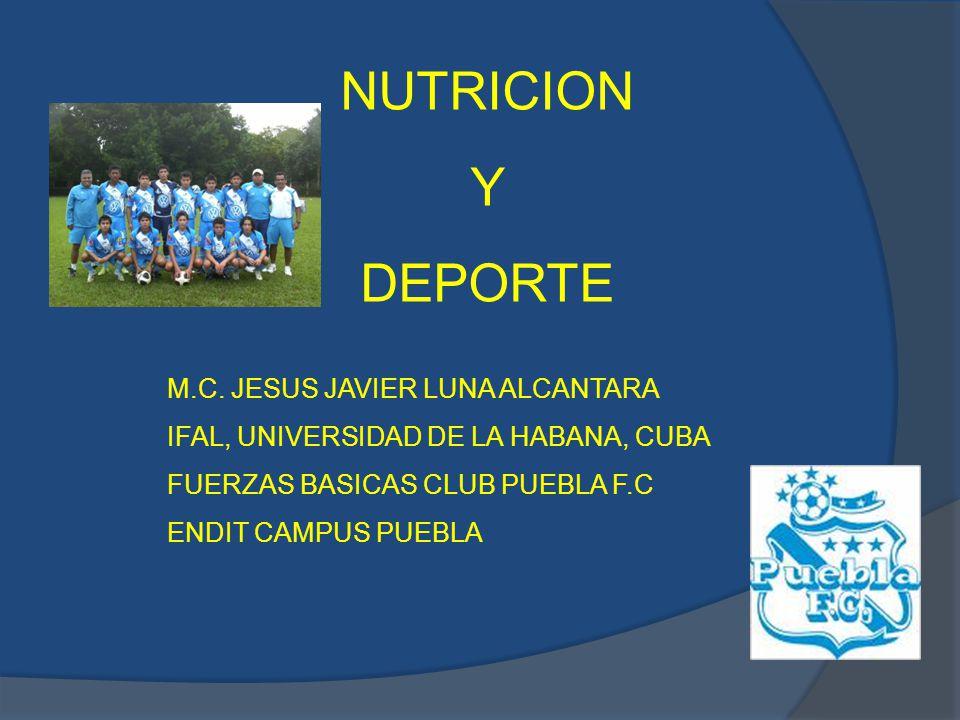 NUTRICION Y DEPORTE M.C. JESUS JAVIER LUNA ALCANTARA