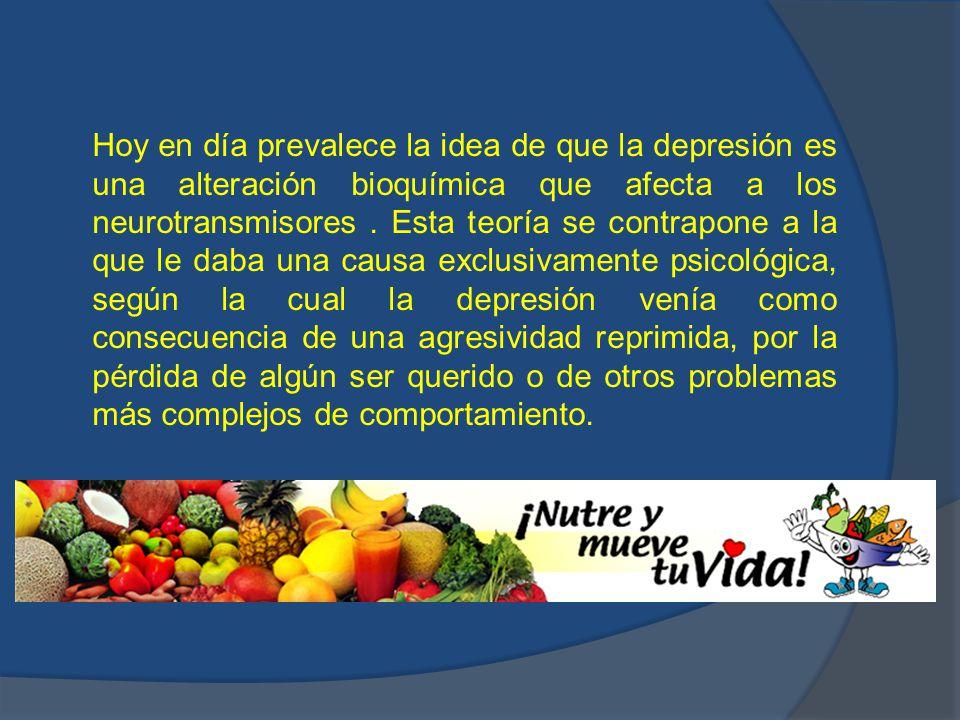 Hoy en día prevalece la idea de que la depresión es una alteración bioquímica que afecta a los neurotransmisores .