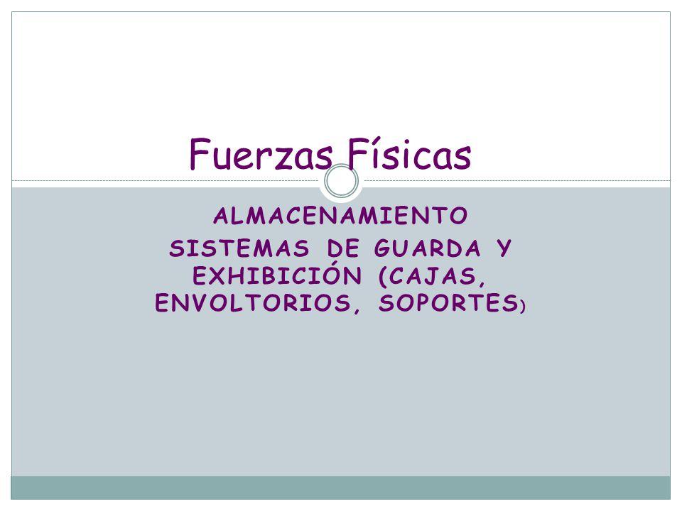 Sistemas de guarda y exhibición (cajas, envoltorios, soportes)