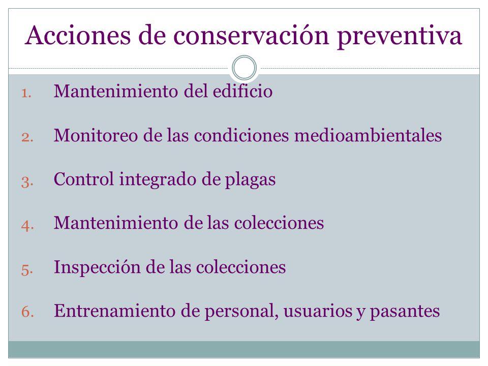 Acciones de conservación preventiva