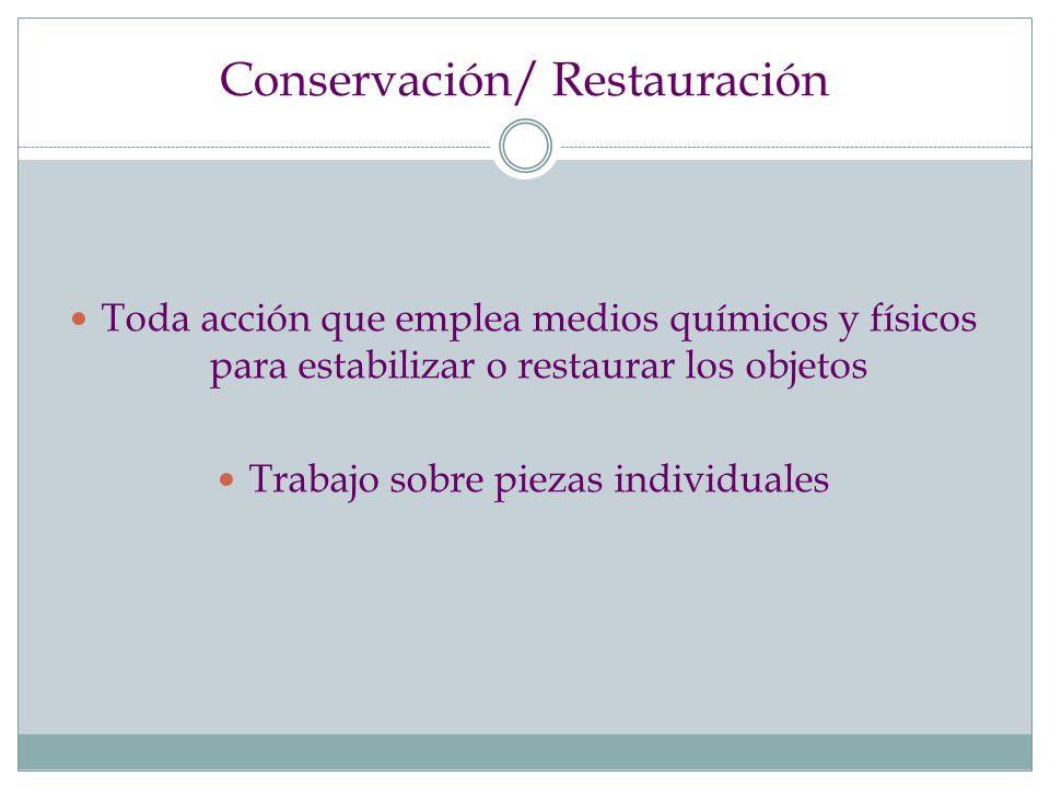 Conservación/ Restauración