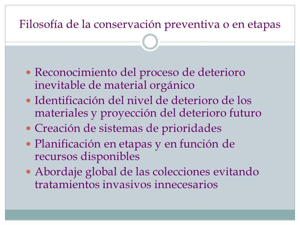 Filosofía de la conservación preventiva o en etapas