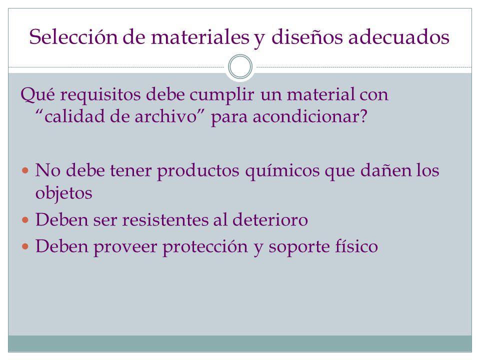 Selección de materiales y diseños adecuados