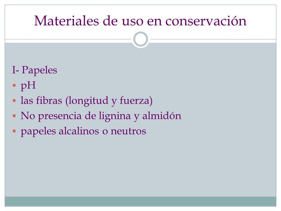 Materiales de uso en conservación