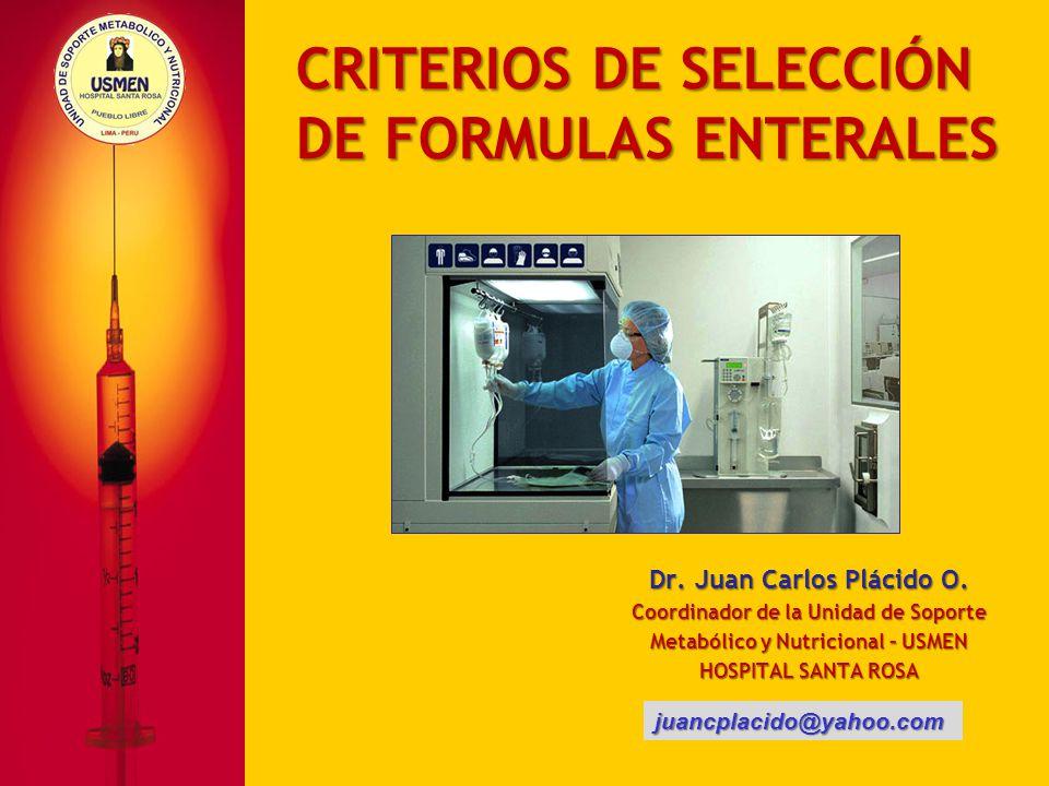 CRITERIOS DE SELECCIÓN DE FORMULAS ENTERALES