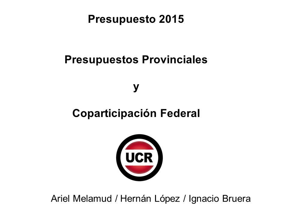 Presupuestos Provinciales Coparticipación Federal