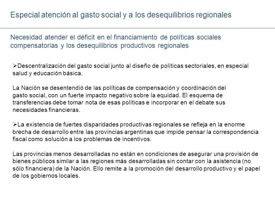 Especial atención al gasto social y a los desequilibrios regionales