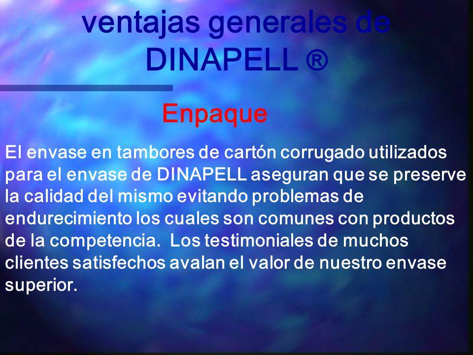 ventajas generales de DINAPELL ®