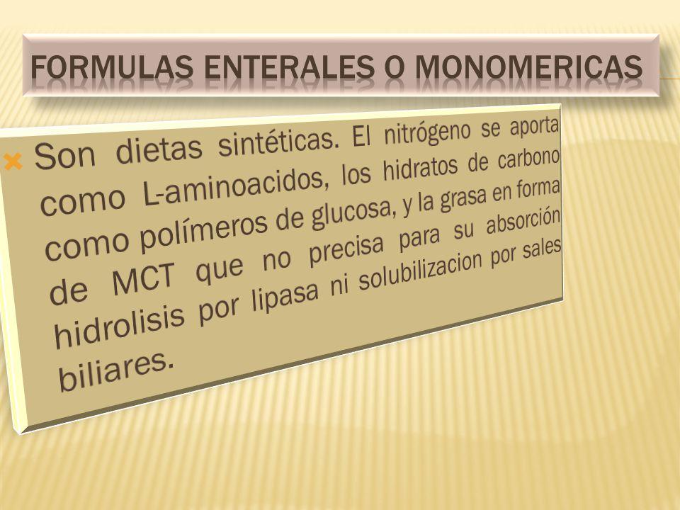 FORMULAS ENTERALES O MONOMERICAS
