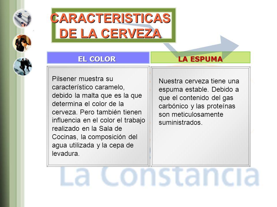 CARACTERISTICAS DE LA CERVEZA