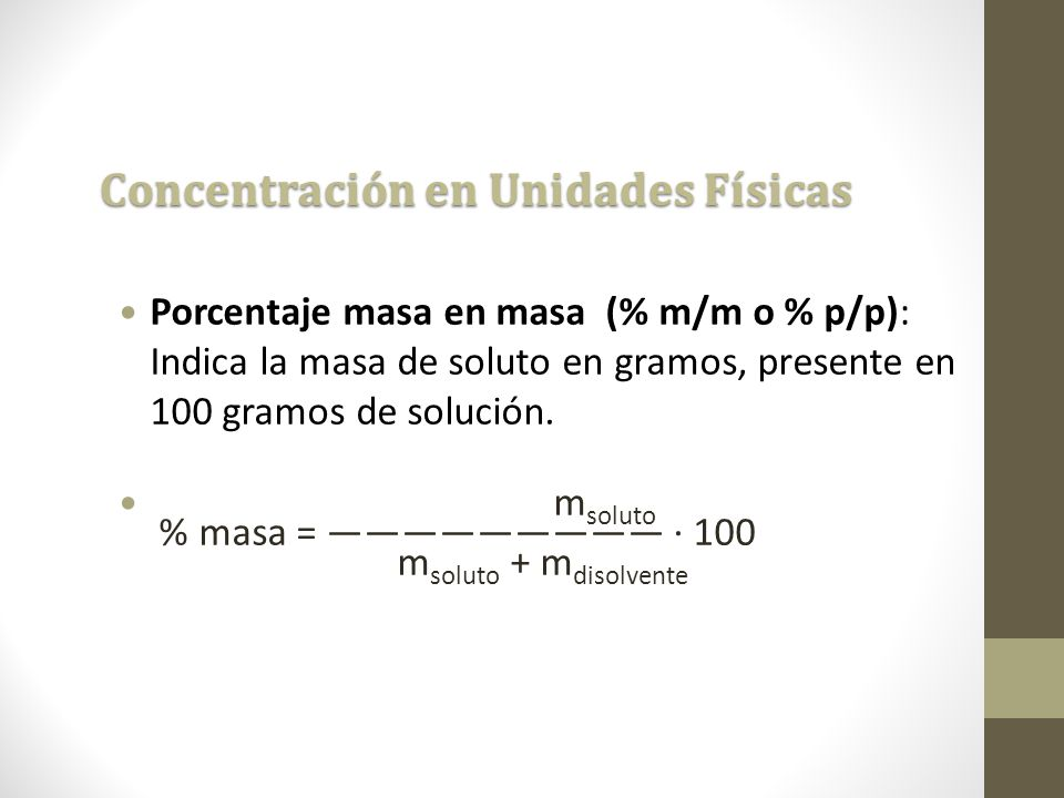 Concentración en Unidades Físicas