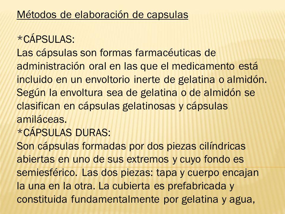 Métodos de elaboración de capsulas