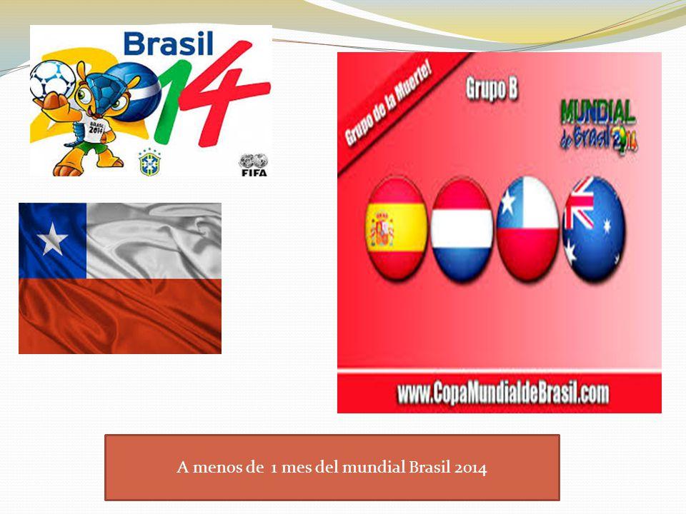 A menos de 1 mes del mundial Brasil 2014