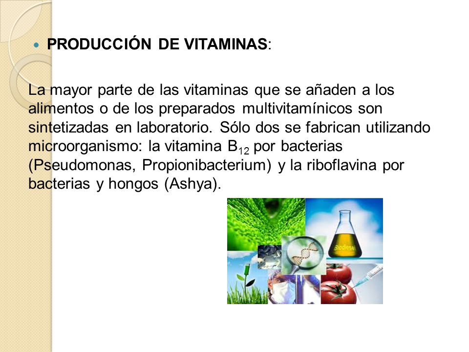 PRODUCCIÓN DE VITAMINAS: