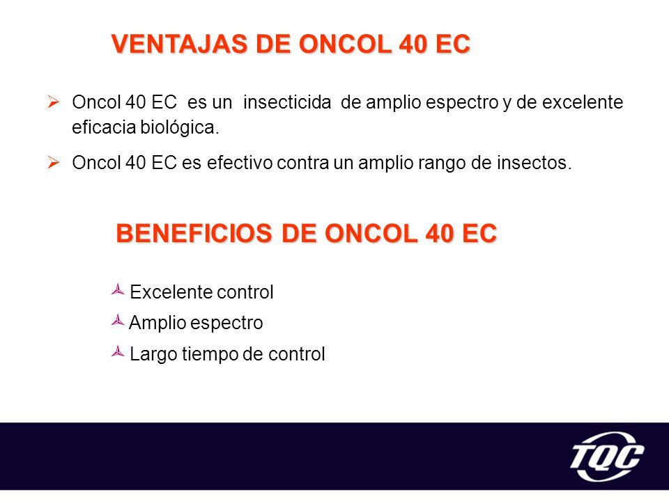 VENTAJAS DE ONCOL 40 EC BENEFICIOS DE ONCOL 40 EC