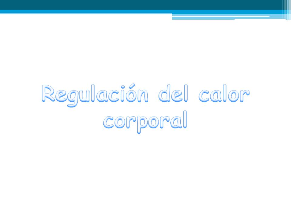 Regulación del calor corporal