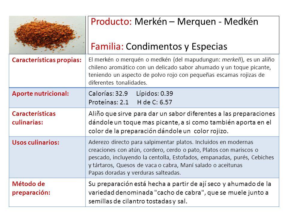 Producto: Merkén – Merquen - Medkén Familia: Condimentos y Especias