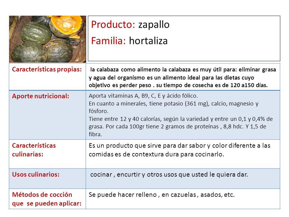 Producto: zapallo Familia: hortaliza