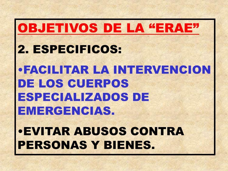 OBJETIVOS DE LA ERAE 2. ESPECIFICOS: