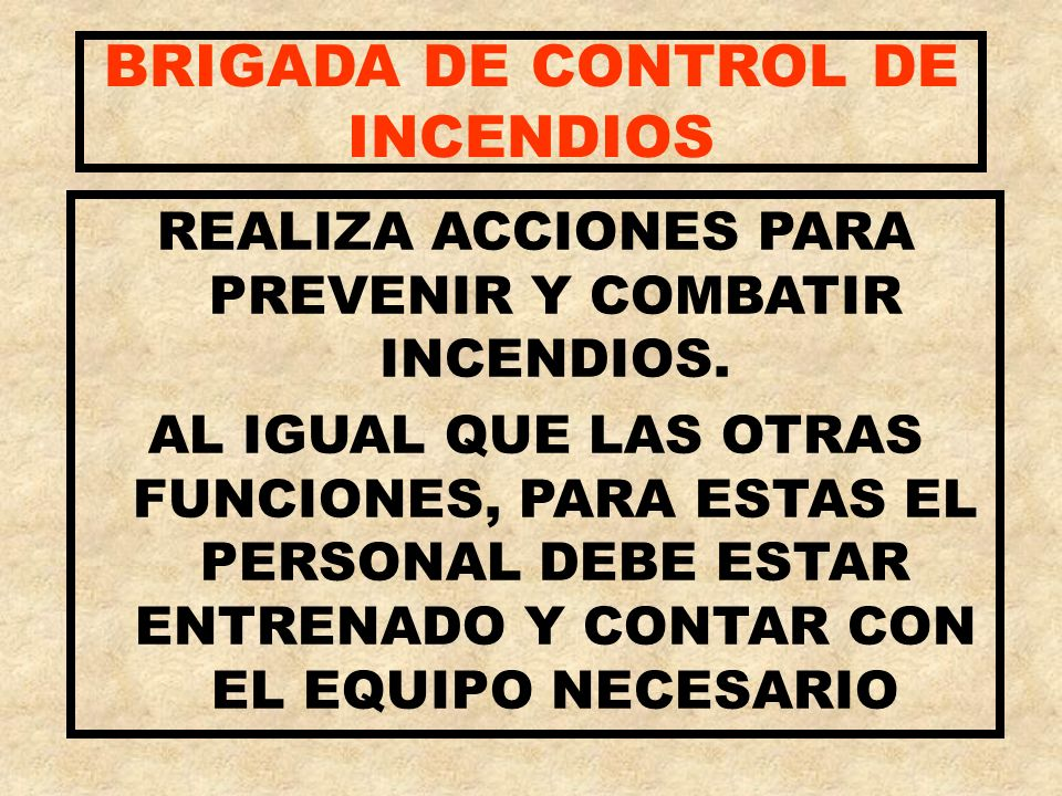 BRIGADA DE CONTROL DE INCENDIOS