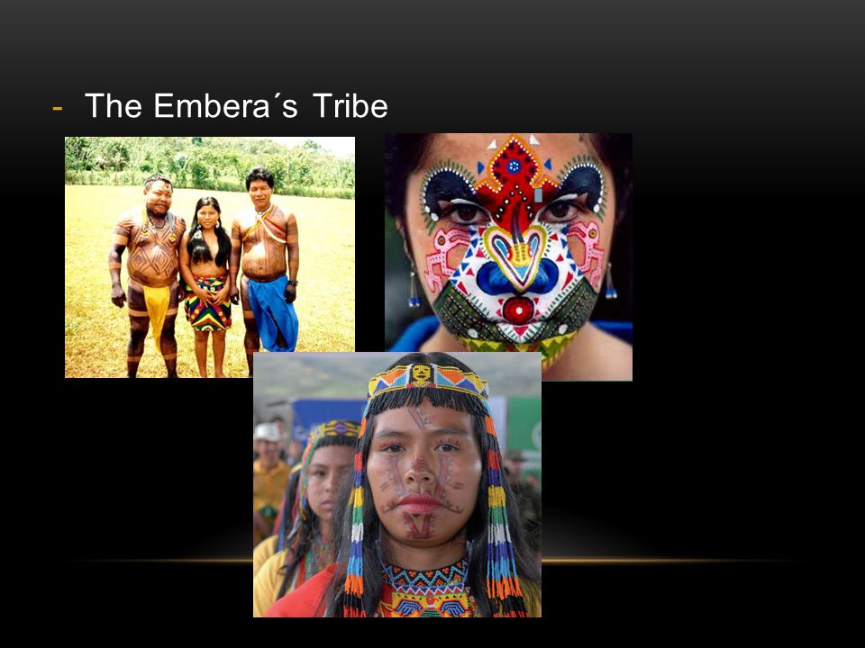 The Embera´s Tribe
