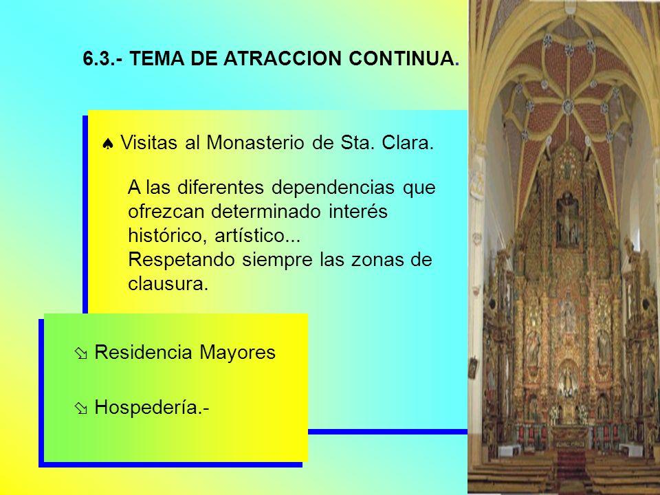 6.3.- TEMA DE ATRACCION CONTINUA.