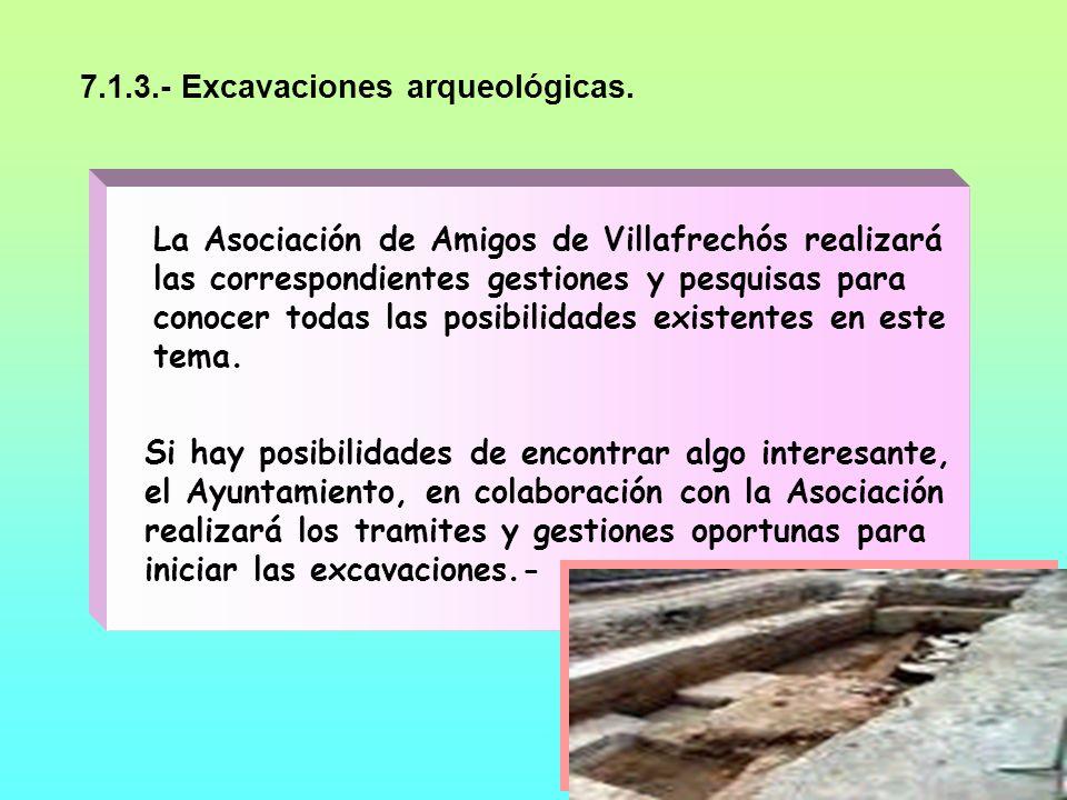7.1.3.- Excavaciones arqueológicas.