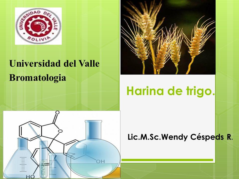 Harina de trigo. Universidad del Valle Bromatologia