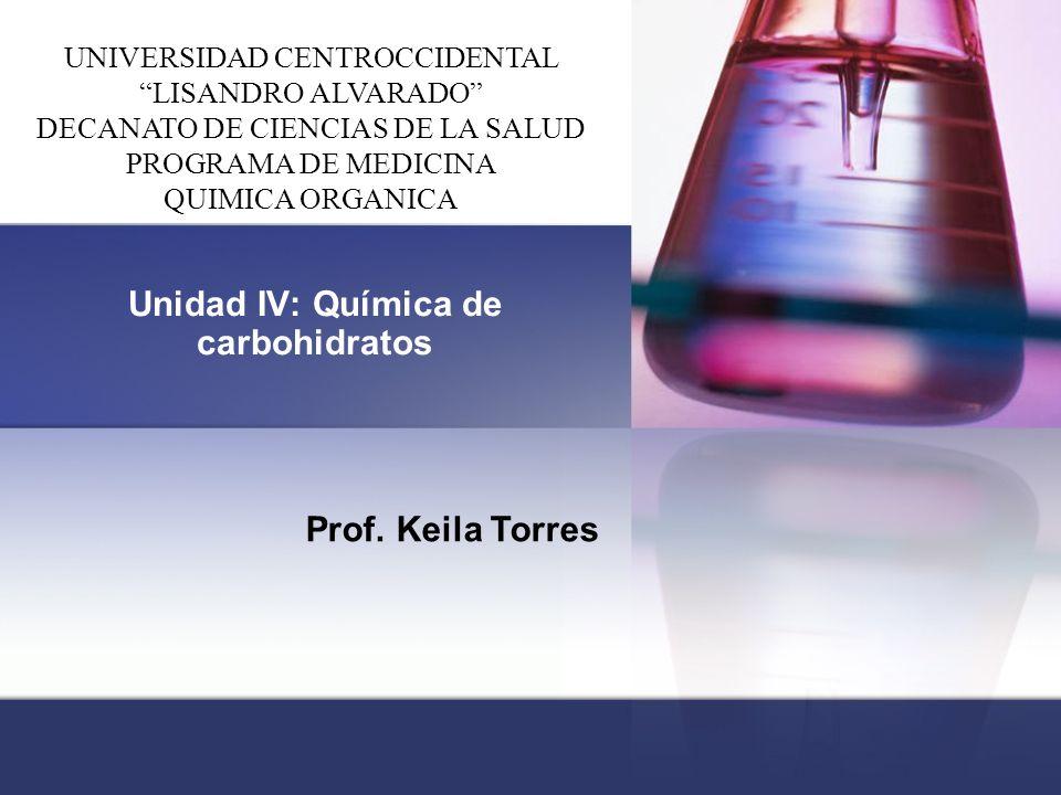 Unidad IV: Química de carbohidratos