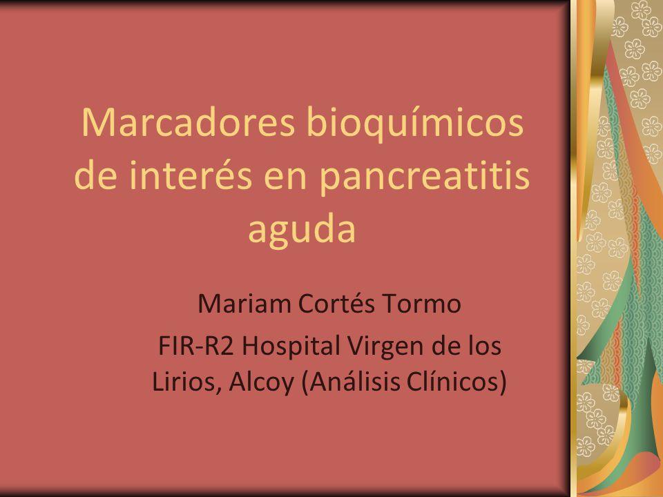 Marcadores bioquímicos de interés en pancreatitis aguda