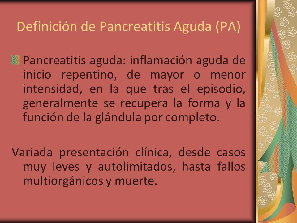 Definición de Pancreatitis Aguda (PA)