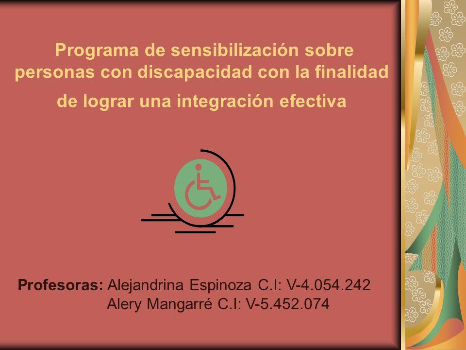 Programa de sensibilización sobre personas con discapacidad con la finalidad de lograr una integración efectiva