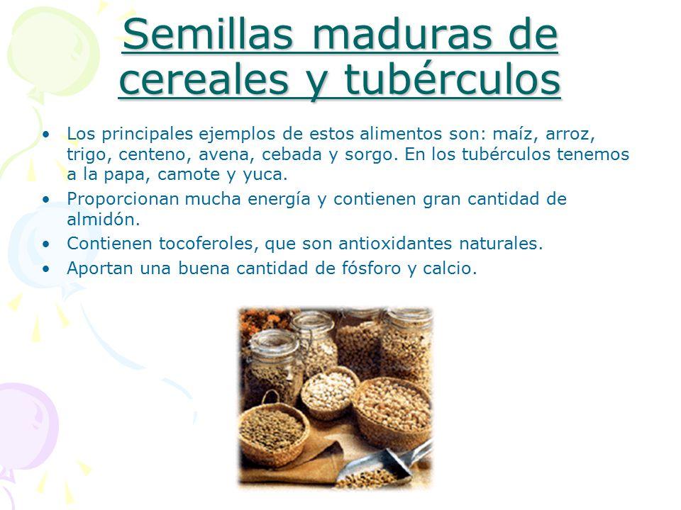Semillas maduras de cereales y tubérculos