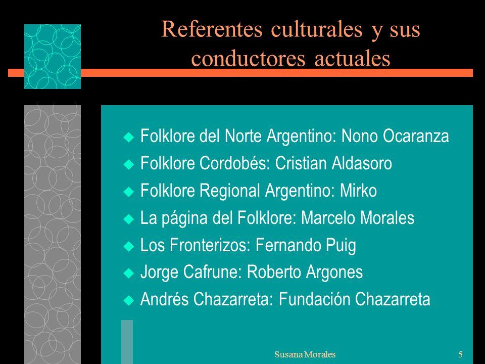 Referentes culturales y sus conductores actuales