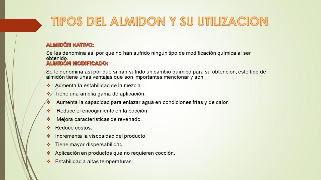 TIPOS DEL ALMIDON Y SU UTILIZACION