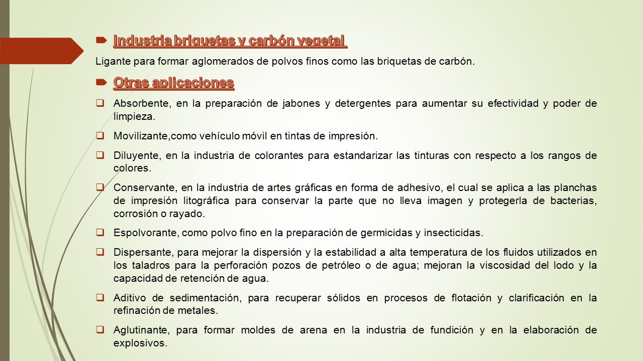 Industria briquetas y carbón vegetal Otras aplicaciones