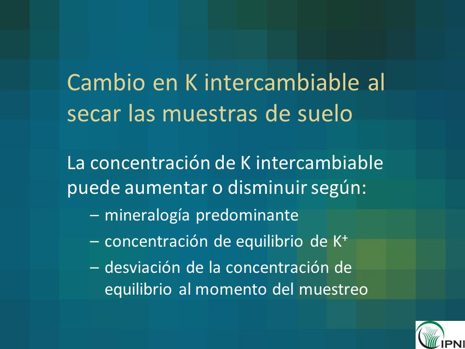 Cambio en K intercambiable al secar las muestras de suelo