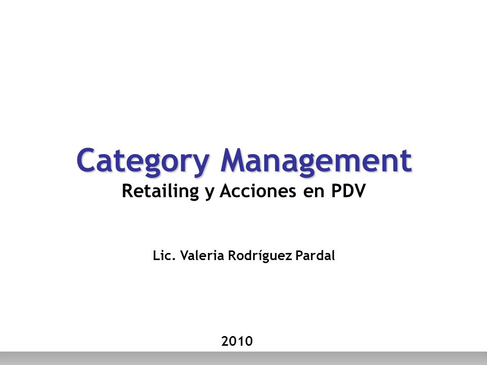 Category Management Retailing y Acciones en PDV