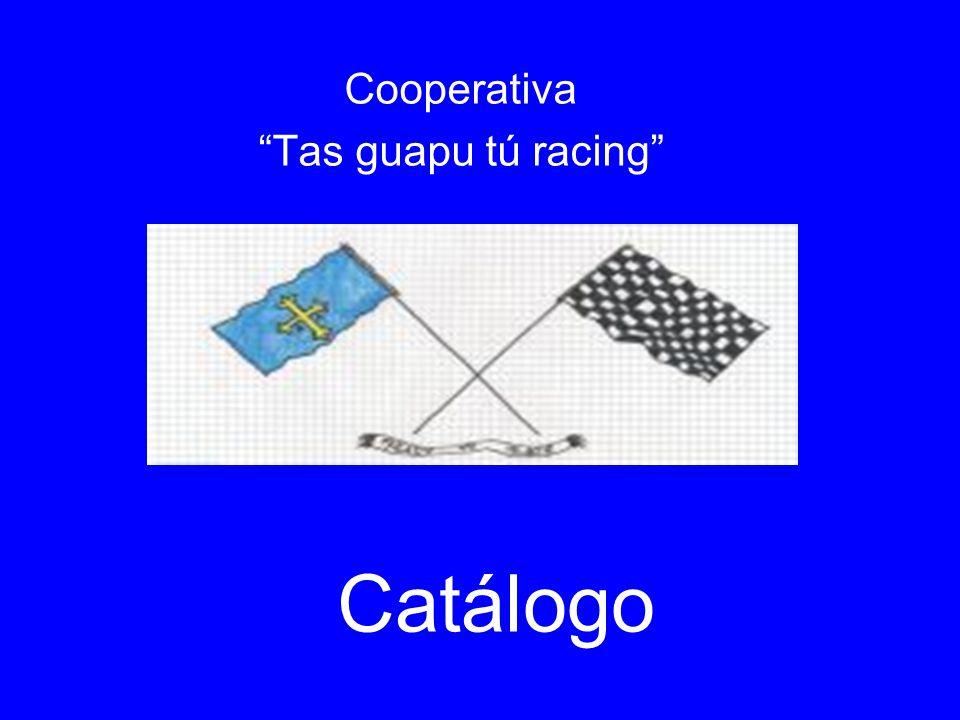 Cooperativa Tas guapu tú racing Catálogo