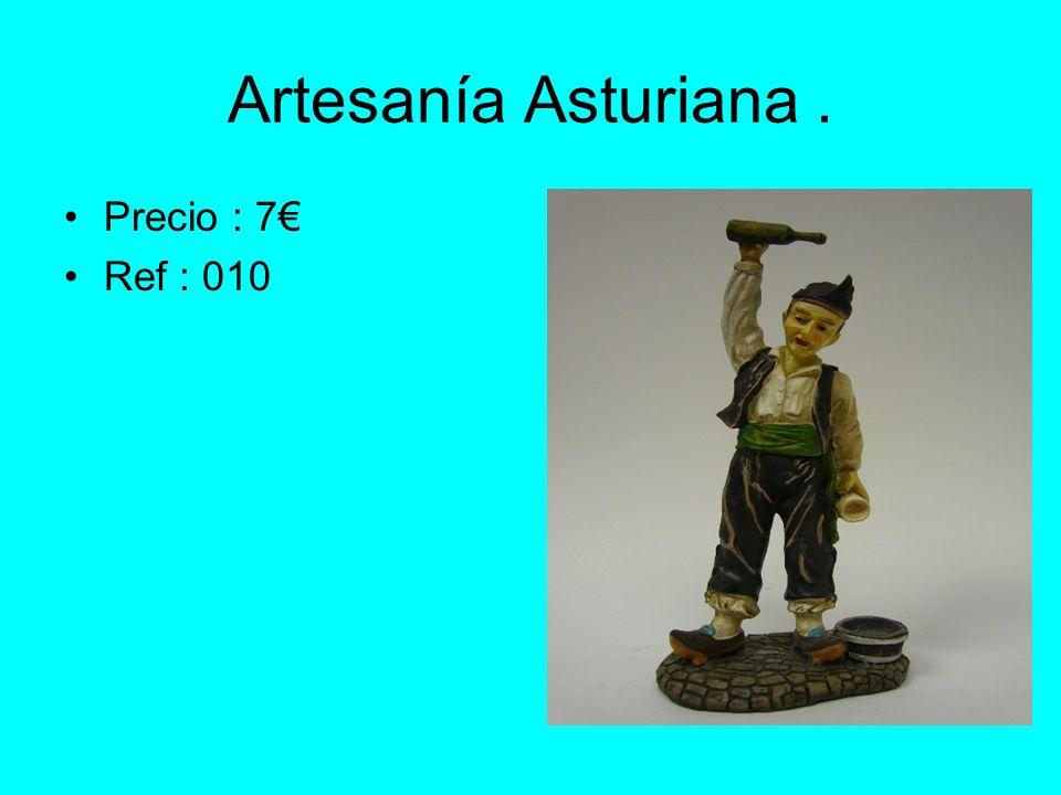Artesanía Asturiana . Precio : 7€ Ref : 010