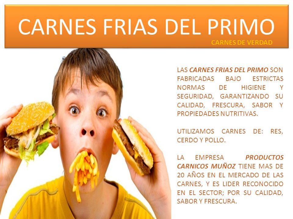 CARNES FRIAS DEL PRIMO CARNES DE VERDAD