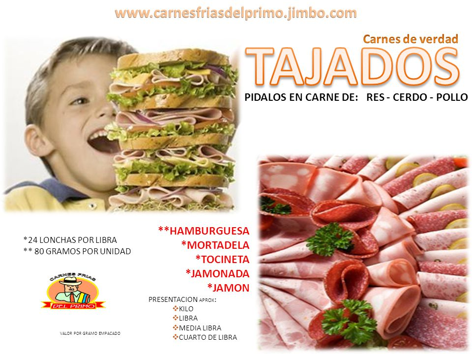 TAJADOS www.carnesfriasdelprimo.jimbo.com Carnes de verdad