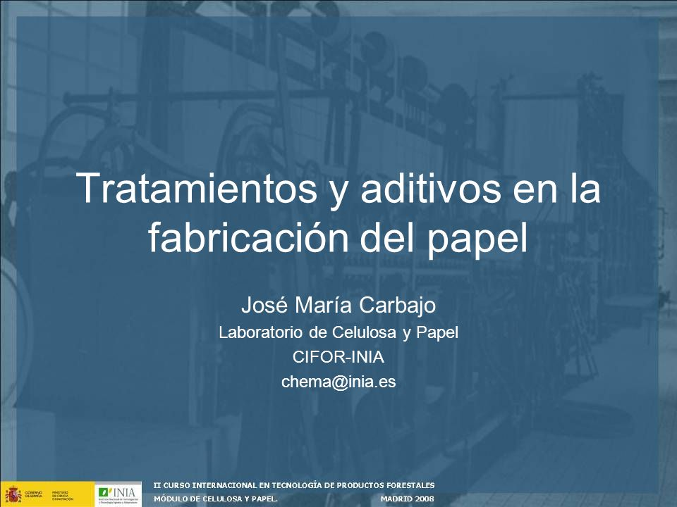 Tratamientos y aditivos en la fabricación del papel
